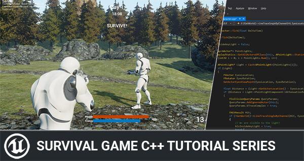Unreal Engine 4 C++ Survival Game Tutorial Series